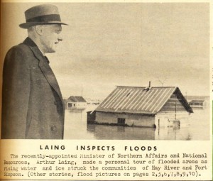 NNSL file photo In this Tapwe photo from May 10, 1963, recently appointed Minister of Northern Affairs Arthur Laing inspects the flooded areas of Hay River.